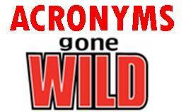 Acronyms Gone Wild